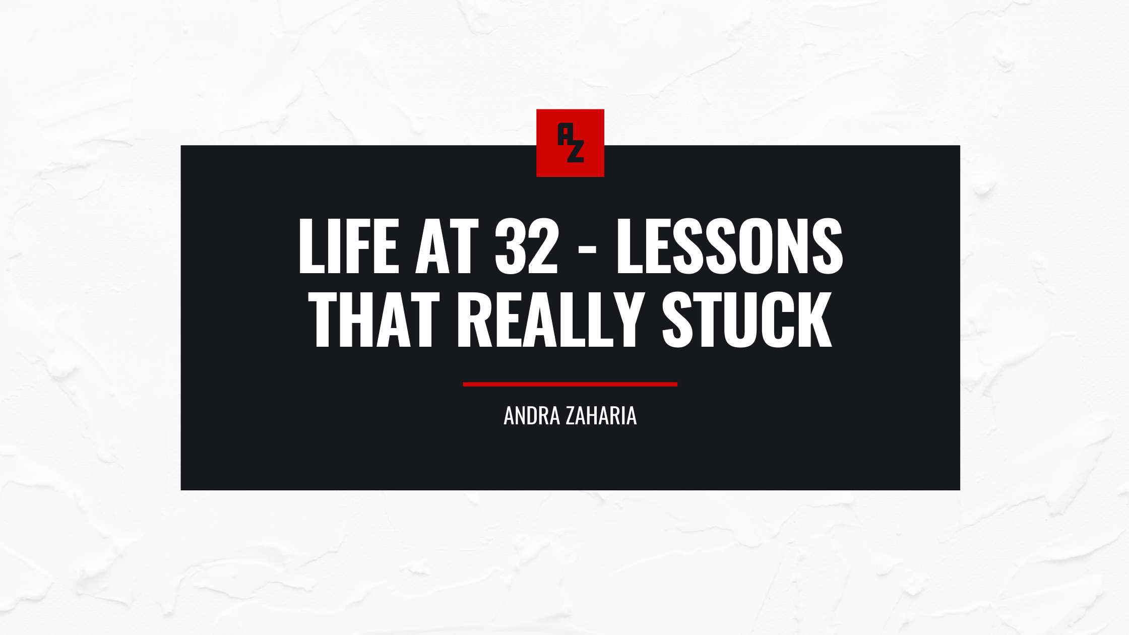 turning 32 life lessons