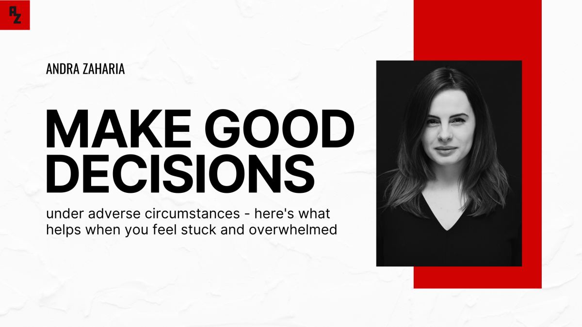 make good decisions difficult times