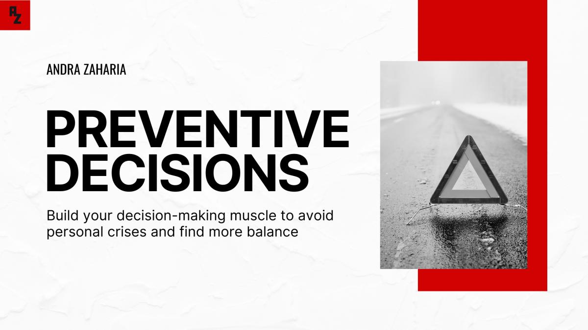decisions to prevent crises