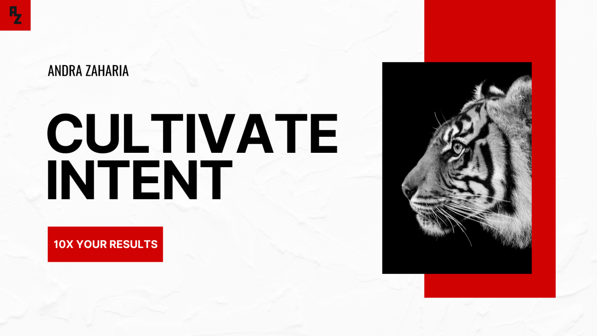 cultivate intent for better decisions